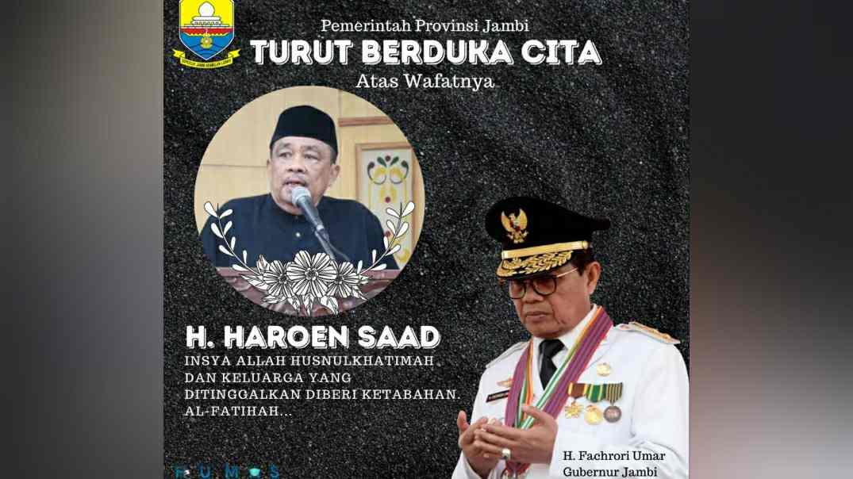 Ucapan duka gubernur Jambi untuk Almarhum H. Haroen Saad
